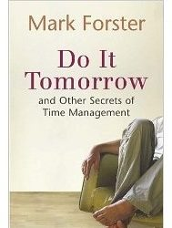 Buchtipp – Mark Foster: Do It Tomorrow