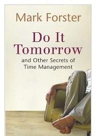 Mark Forster Do it Tomorrow