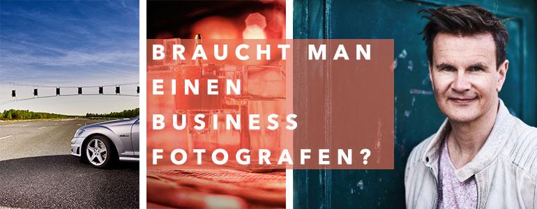 Braucht man einen Business Fotografen?
