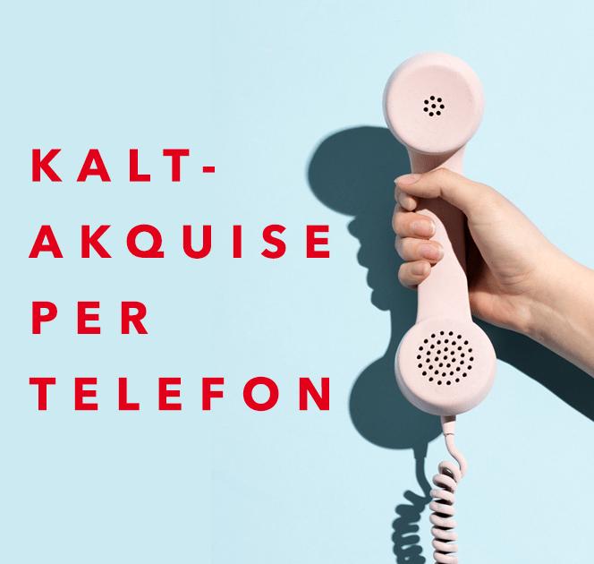 Kaltakquise per Telefon